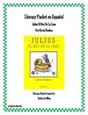 Literacy Packet en Español: Julius el Rey de la Casa por K