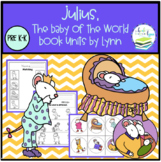 Julius, the Baby of the World- Book Unit
