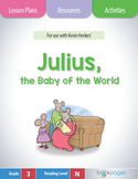 Julius, the Baby of the World Lesson Plans & Activities Package, 3rd Grade CCSS
