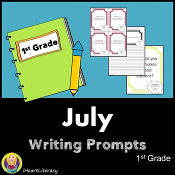 Writing Prompts July 1st Grade Common Core