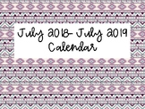 July 2018- July 2019 Calendar (Aztec Background)