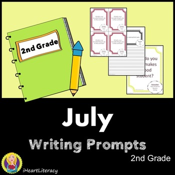 Writing Prompts July 2nd Grade Common Core