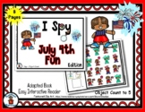 July 4th Fun  - Adapted 'I Spy' Easy Interactive Reader - 8 pages
