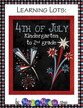 July 4th Games and Activities for Kindergarten, First and