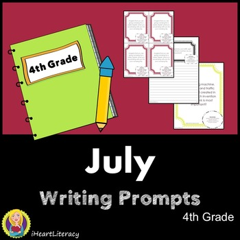 Writing Prompts July 4th Grade Common Core