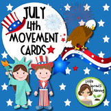 July 4th Movement Cards - Independence Day (Brain Breaks)