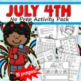 July 4th Activity Printables NO PREP Preschool and Kinderg