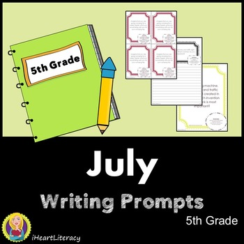 Writing Prompts July 5th Grade Common Core