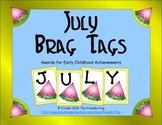 July Brag Tags