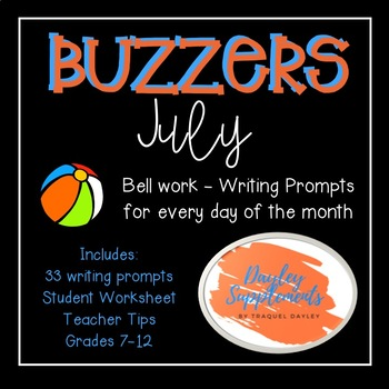July Buzzer Packet (Bell Work-Journal) Common Core Writing