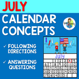 July Calendar Concepts: Following Directions & Answering W
