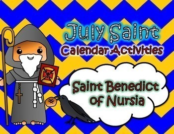 July Catholic Saint Calendar Activities - Saint Benedict of Nursia