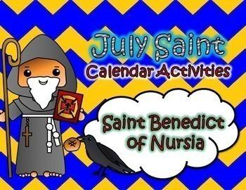 July Catholic Saint Calendar Activities - Saint Benedict of Nursia