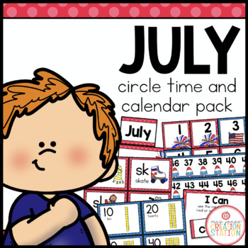JULY MORNING MEETING CALENDAR AND CIRCLE TIME RESOURCES
