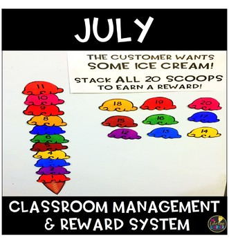 July Classroom Management and Reward System