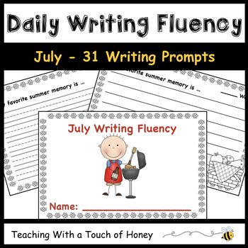 July Daily Writing Fluency Prompts - 31 Sentence Starters