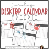 July Desktop Calendar FREEBIE