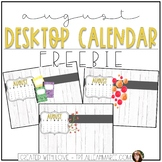 August Desktop Calendar FREEBIE