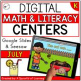 July Digital Centers for Kindergarten - Math & Literacy |