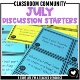 July Discussion Starters