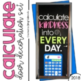July Door Decoration Set: Calculate Kindness