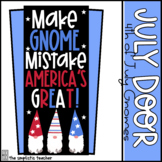 July Door Set: Make Gnome Mistake, America's Great