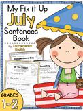July Fix It Up Sentences (Capitals, End Punctuation, and Commas)