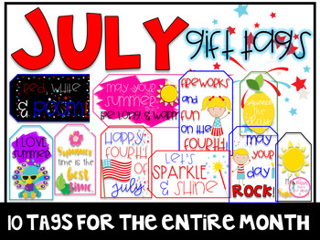 July Gift Tags (Gift Tags for Students & Teachers)