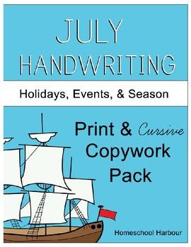July Holidays, Events, & Season Copywork Print/Cursive Handwriting 101 Pages
