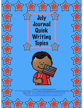 July Journal Quick Writes