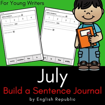 July Journal and Sketchbook for Beginner Writers - No Prep!