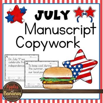 July Manuscript Copywork Handwriting Practice