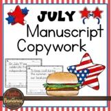 July Copywork - Manuscript Handwriting Practice
