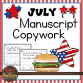 July Manuscript Copywork Handwriting Practice