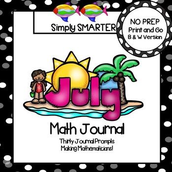 July Math Journal:  NO PREP Journal Prompts