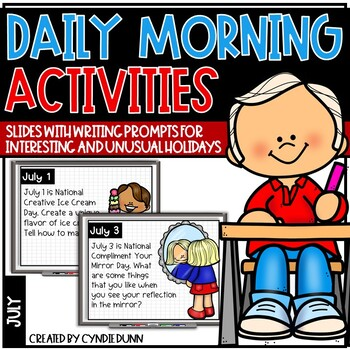 July Morning Activities