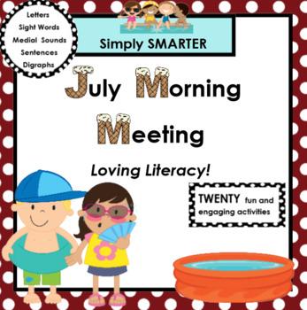 JULY MORNING MEETING