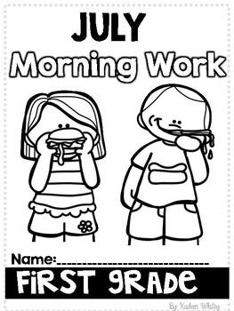 July Morning Work-First Grade