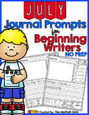 July NO PREP Journal Prompts for Beginning Writers
