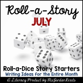 {July} Roll-a-Story Writing Activity