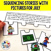 Sequencing Stories with Pictures for July