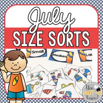 July Size Sorts - CCSS Aligned for Kindergarten
