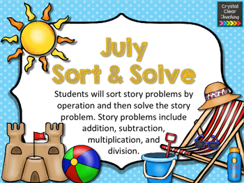 July Sort and Solve Story Problems
