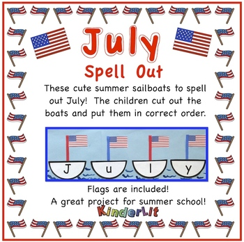 July Spell Out