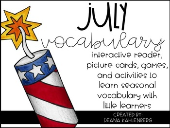 July Vocabulary {Vocabulary Cards, Mini-Reader, Activities}