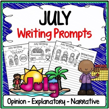 July Writing Prompts {Narrative Writing, Informative & Opinion Writing}