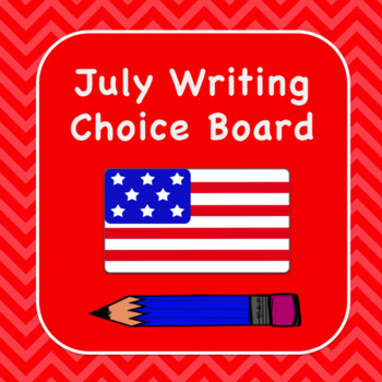 July Writing Choice Board