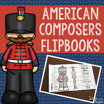 American Composers Flipbooks ~ Freebie