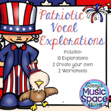 Patriotic Vocal and Pitch Explorations