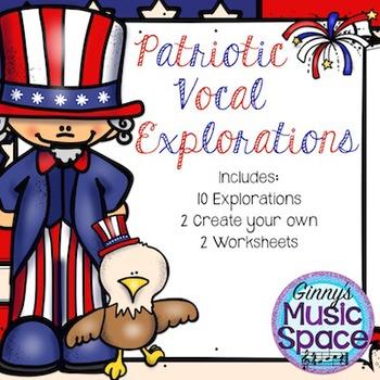 Patriotic Vocal Explorations